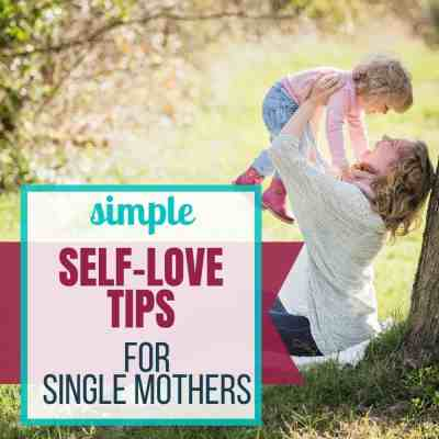 self love single moms