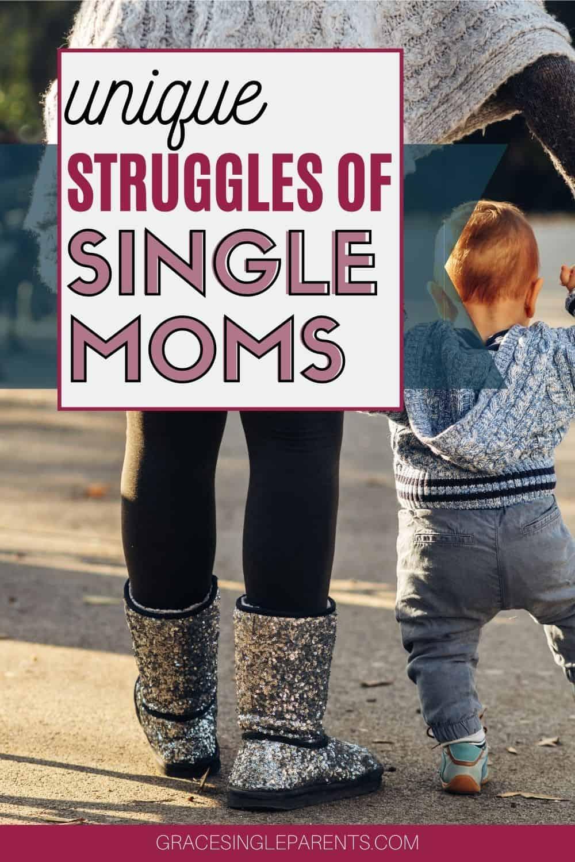7 Common Struggles that are Unique to Single Moms