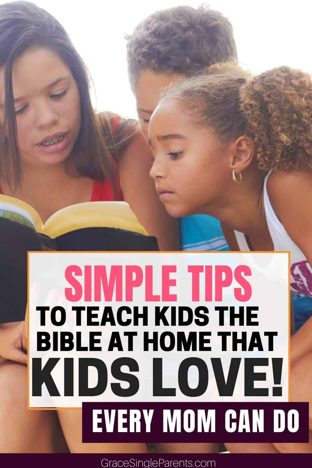 How to Easily Teach Your Kids the Bible at Home