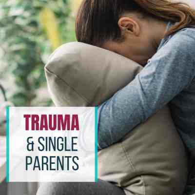 trauma single parent