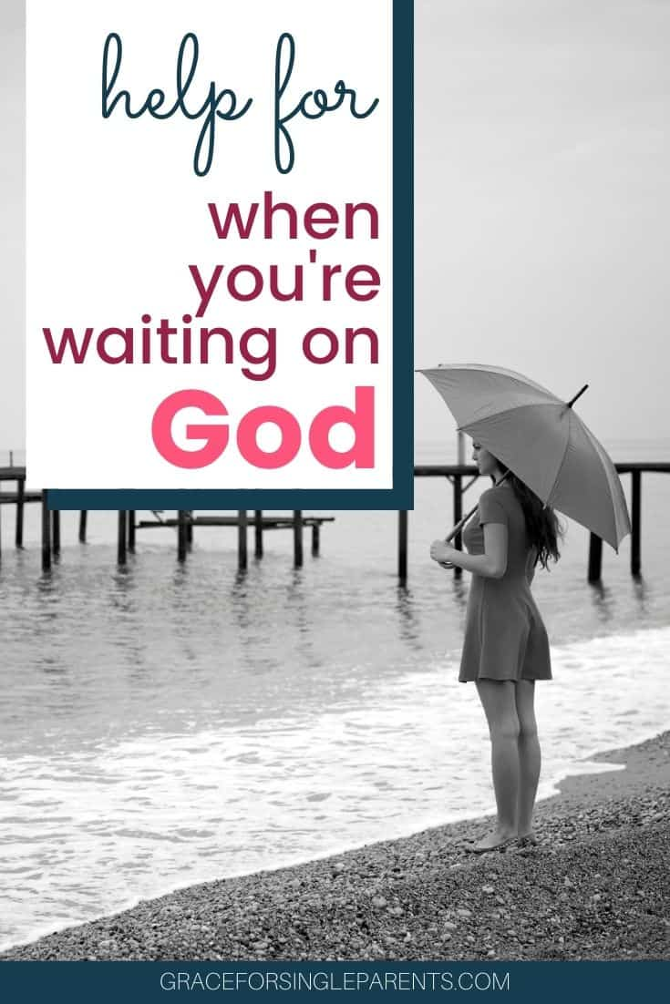 Help for When You\'re Waiting on God for an Answer
