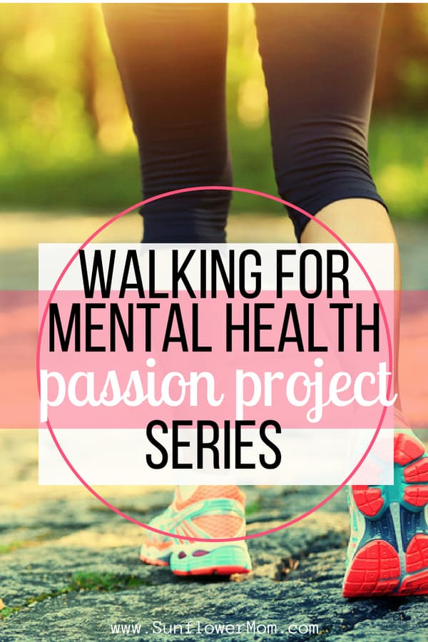 Walking for Mental Health - Passion Project Series