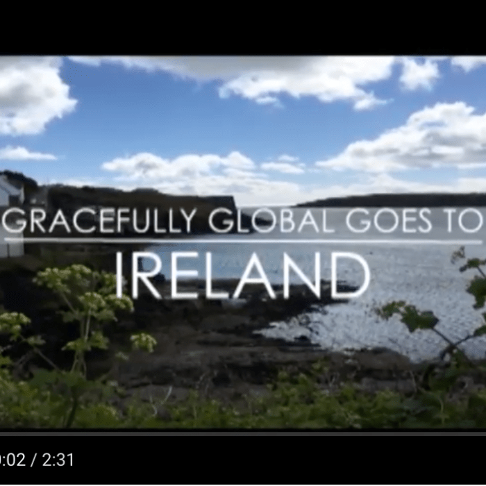 Vlog: Gracefully Global Goes to Ireland – A celebration of music on the Emerald Isle