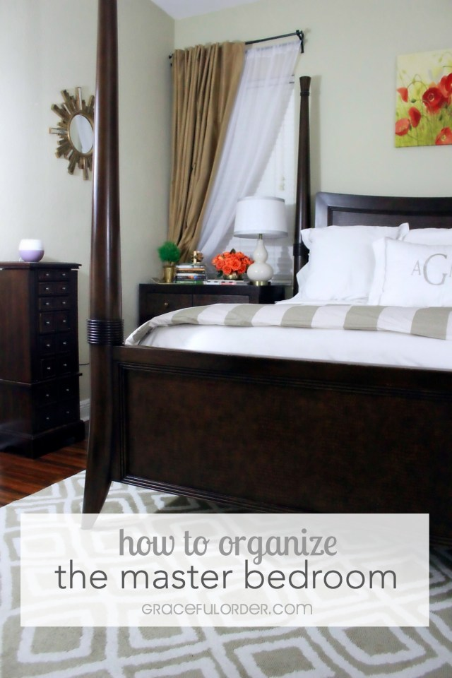 Organized Home Week 4 - The Master Bedroom