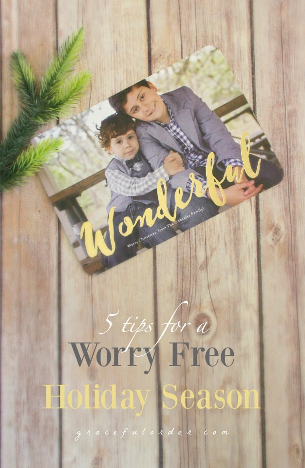 5 Tips for a Worry Free Holiday Season