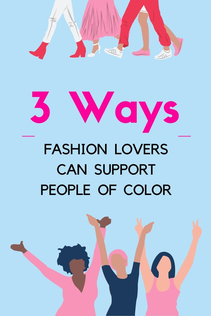 three-ways-fashion-lovers-can-support-people-of-color