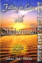 Falling in Love with Muhammad SAW