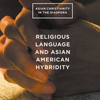 Religious Language and Asian American Hybridity: New Book