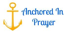 Anchored in Prayer
