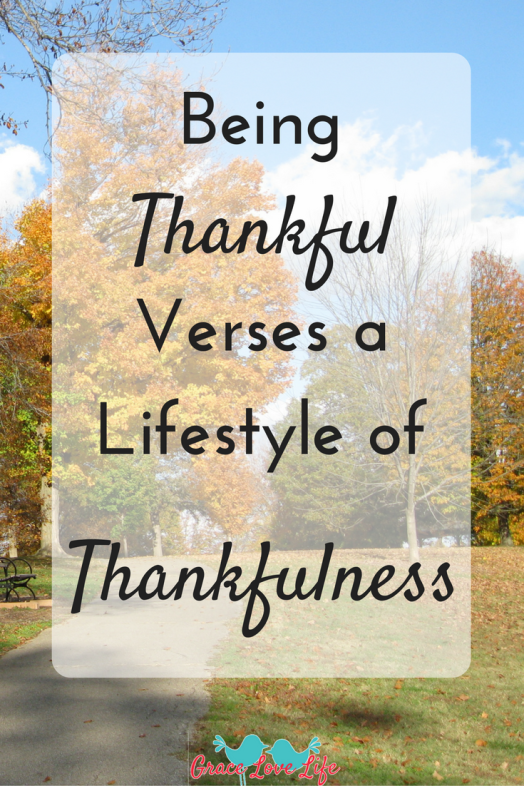 being-thankful-verses-a-lifestyle-of-thankfulness