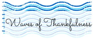waves of thankfulness