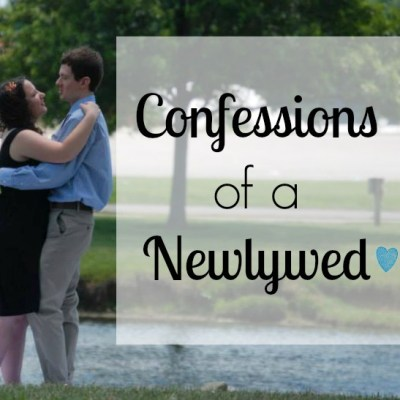 Confessions of a Newlywed