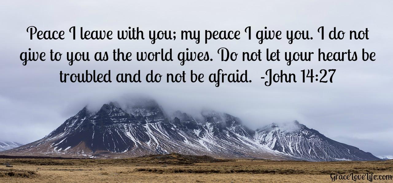 Prince Of Peace 25 Bible Verses About Peace Grace Love Life