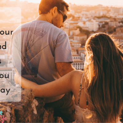 6 Things Your Husband Needs From You Every Day