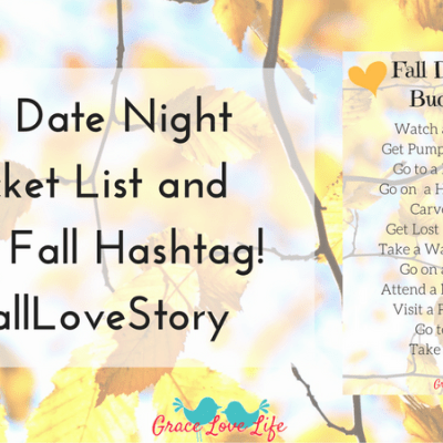 Fall Date Night Bucket List + A New Hashtag!