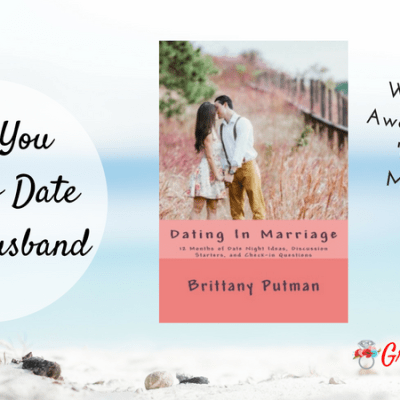 Why You Need to Date Your Husband + Giveaway