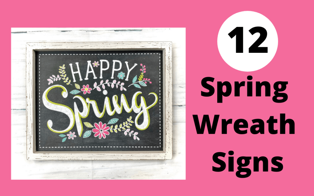12+ Best Spring Wreath Signs