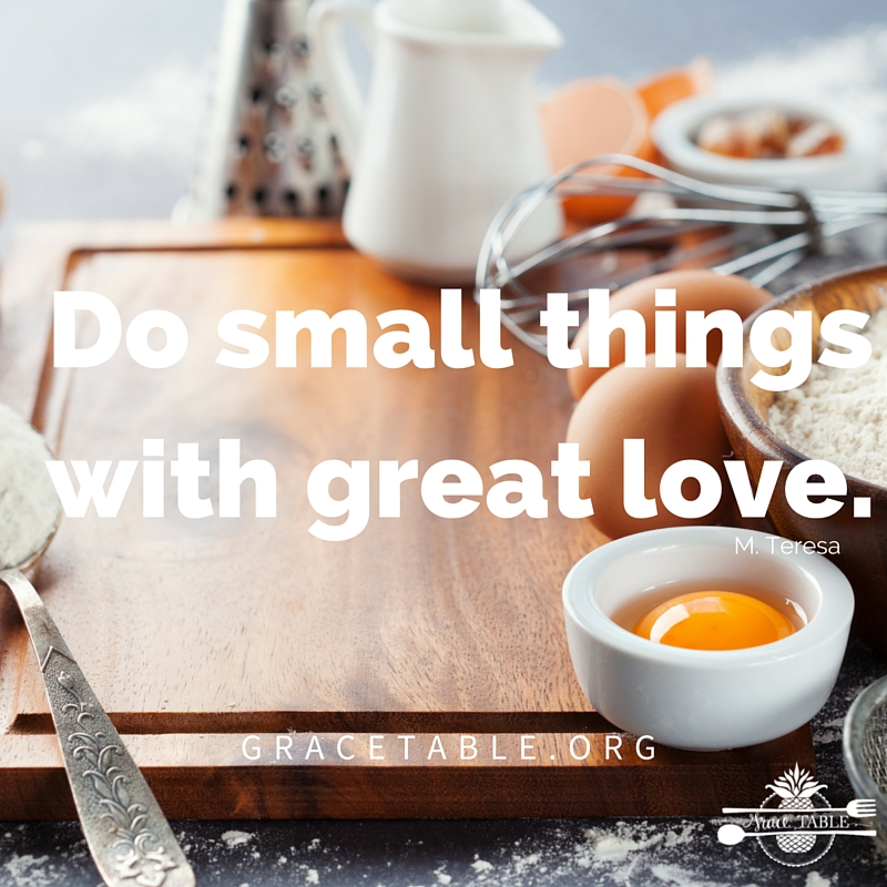 Do small things with great love_GT