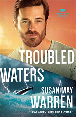 Troubled Waters by Susan May Warren Book Review