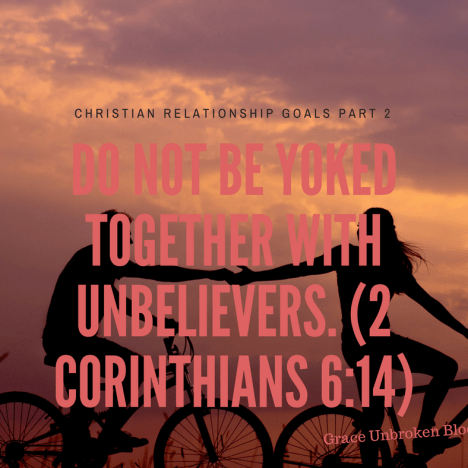 Christian Relationship Goals (Part 1)