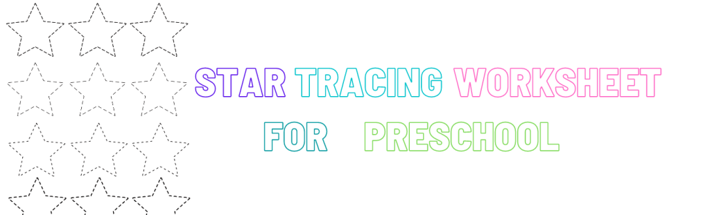 tracing star worksheet preschool