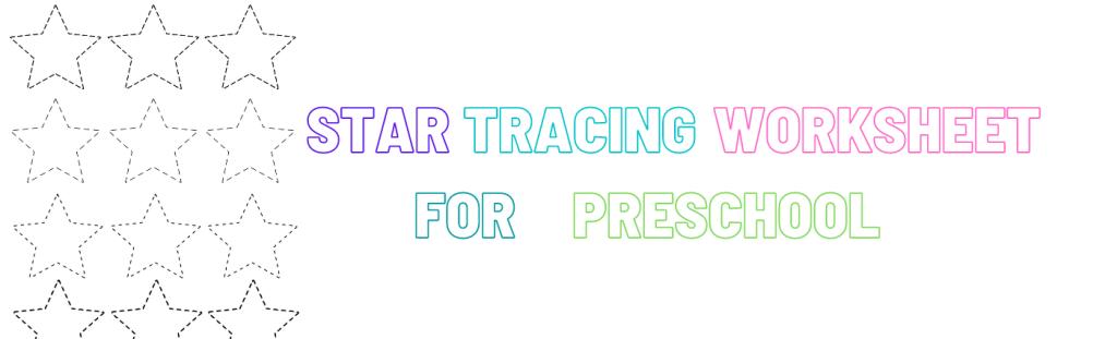 tracing star worksheet preschool