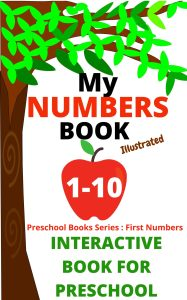 FIRST NUMBERS 1-10 PRESCHOOL BOOK