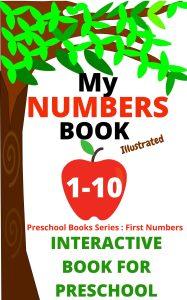FIRST NUMBERS 1-10 PRESCHOOL BOOK