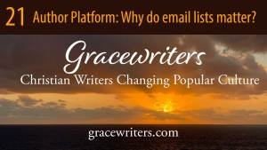 Sunrise over ocean with text 21 Author Platform - Why do email lists matter?