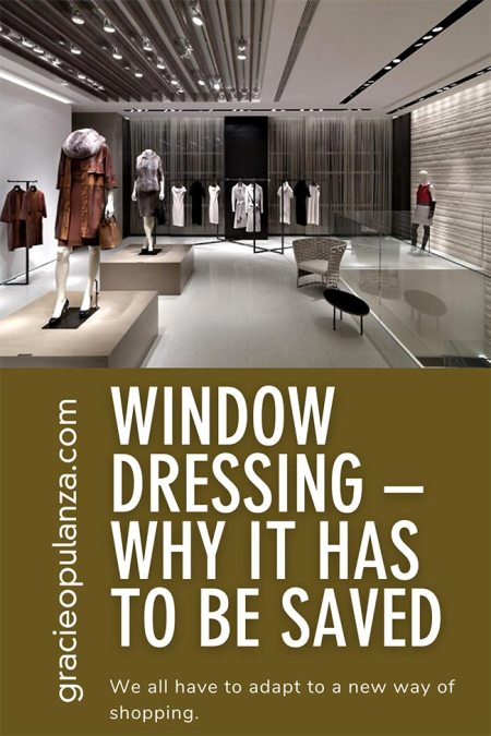 Window Dressing - Why It Has To Be Saved