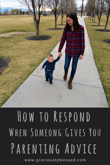 How to Respond When Someone Gives You Parenting Advice
