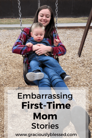 Embarrassing First-Time Mom Stories - Hilarious