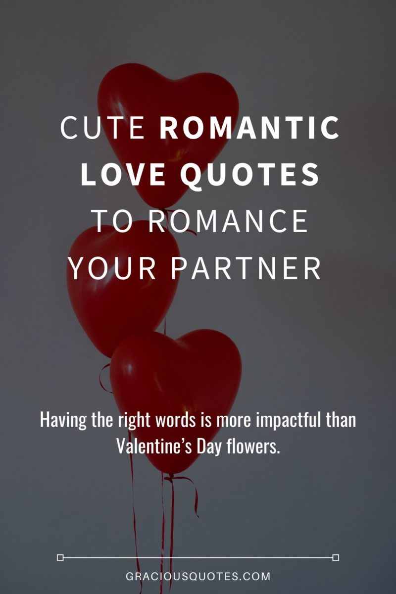 Top 66 Love Quotes To Romance Your Partner Cute