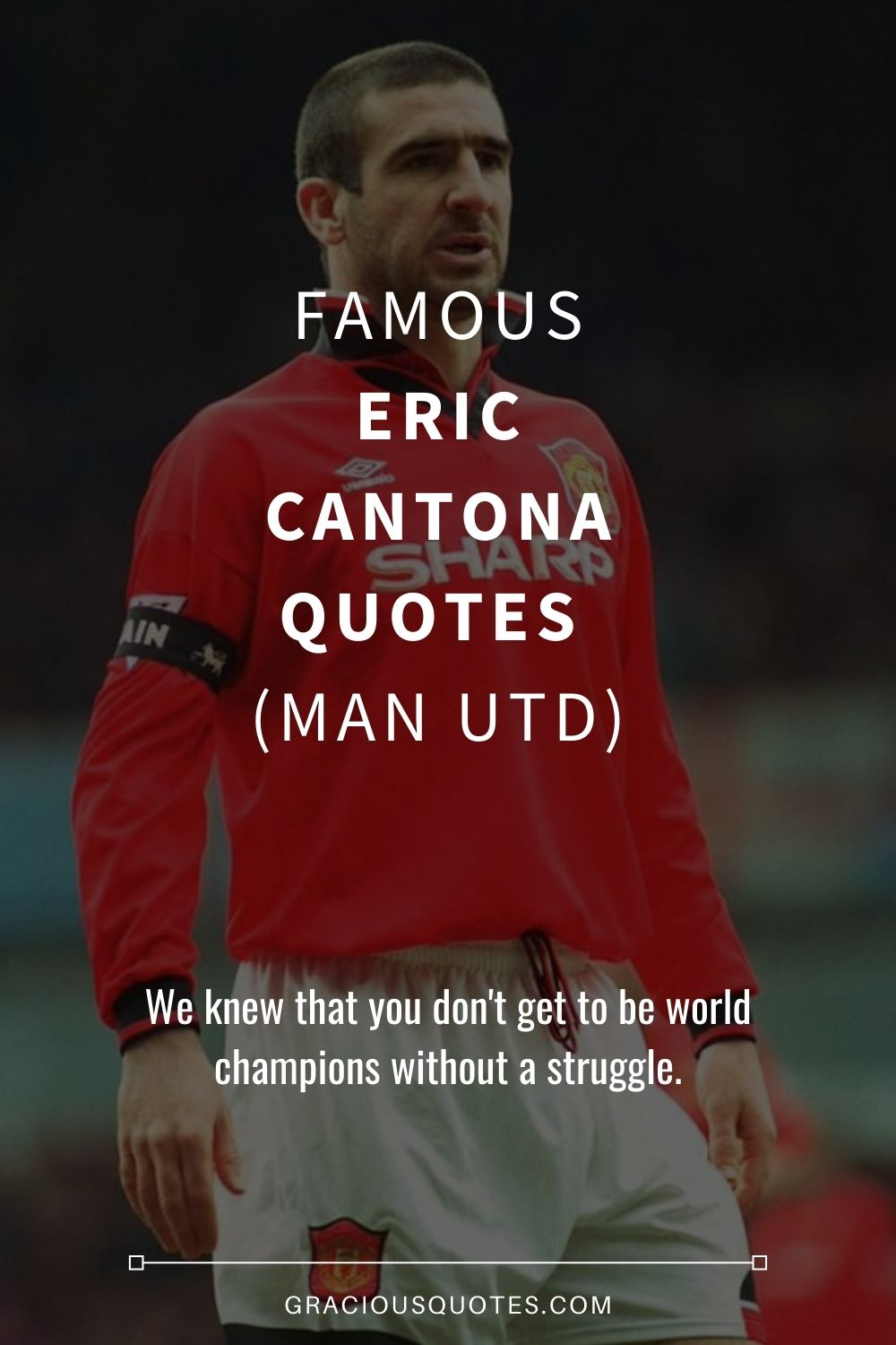 We marvel at the ancient architectural wonders the world over, but the essence lies in the history of the foundation. 42 Famous Eric Cantona Quotes Man Utd