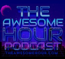 The Awesome Hour: Fridays at 7