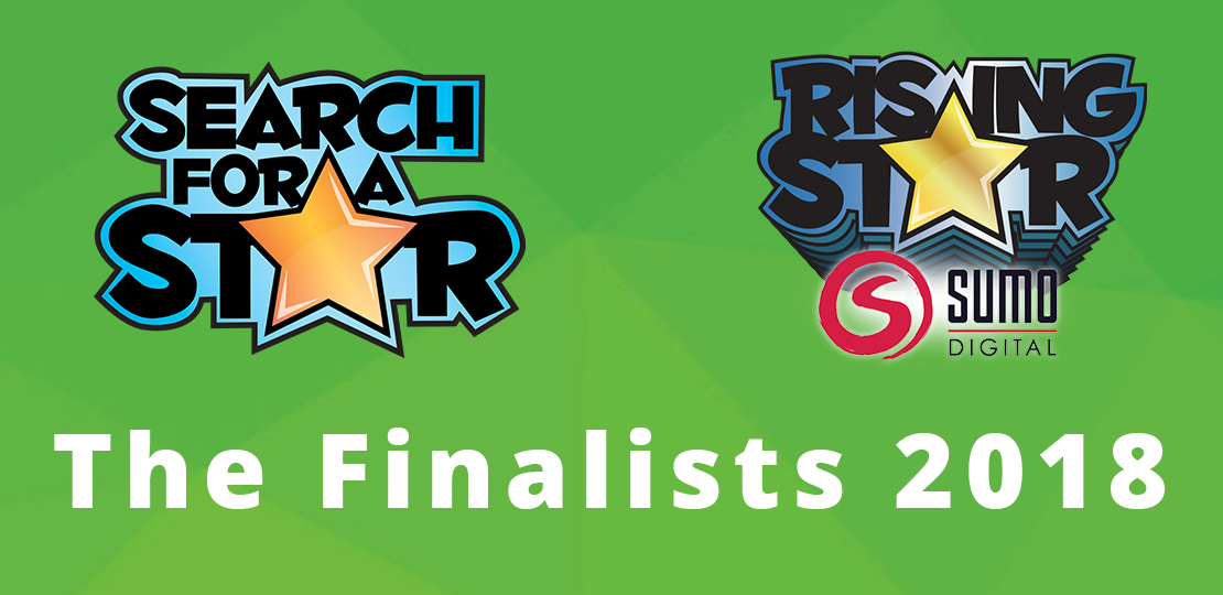 Search For A Star & Sumo Digital Rising Star Finalists 2018