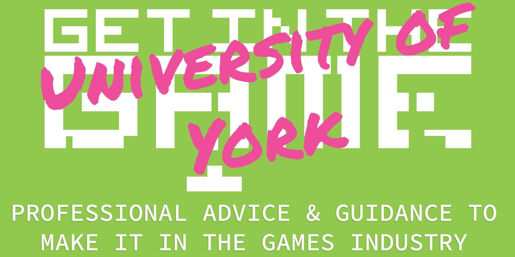 Get In The Game Careers Talks; University of York