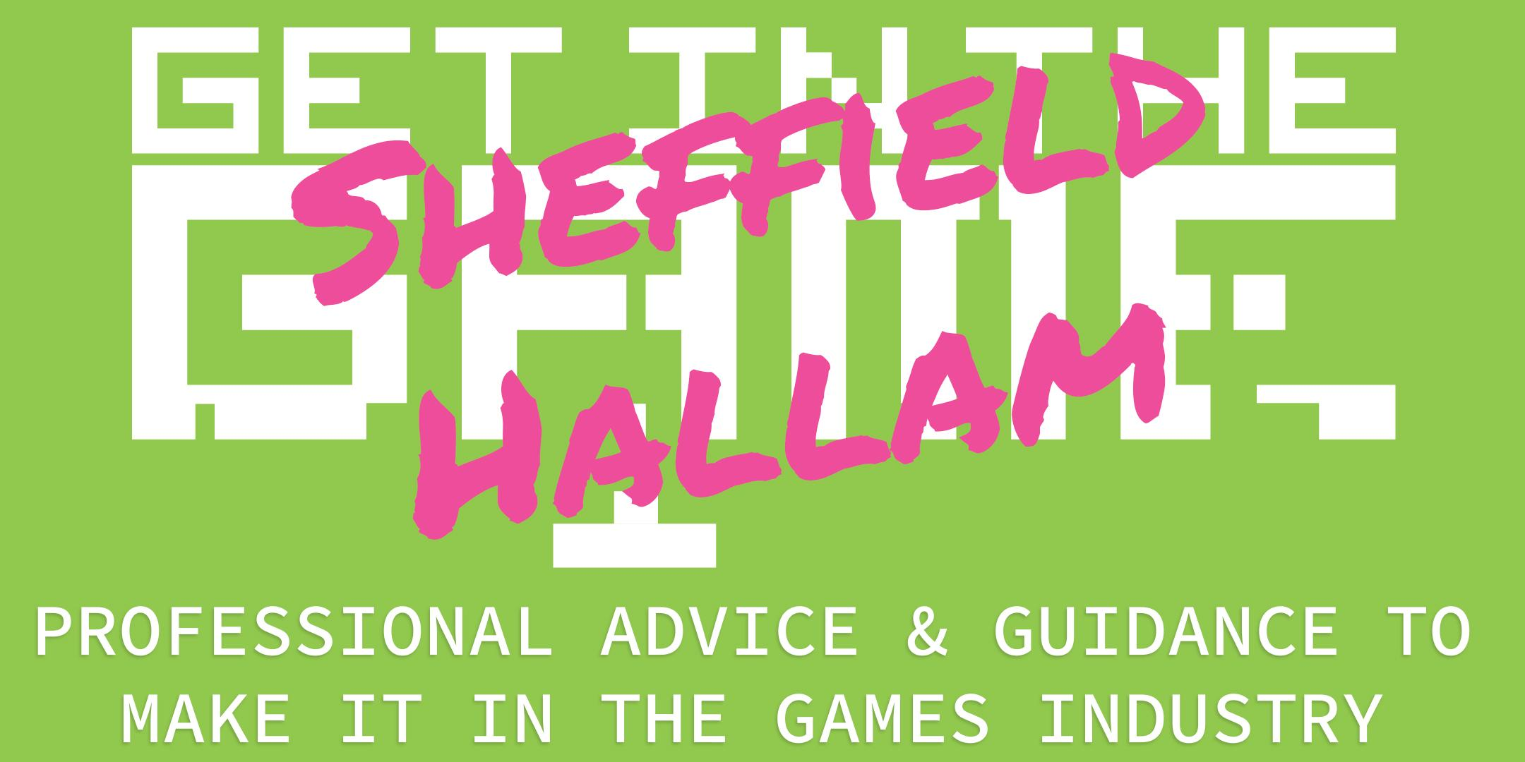 Get In The Game Careers Talks; Sheffield Hallam