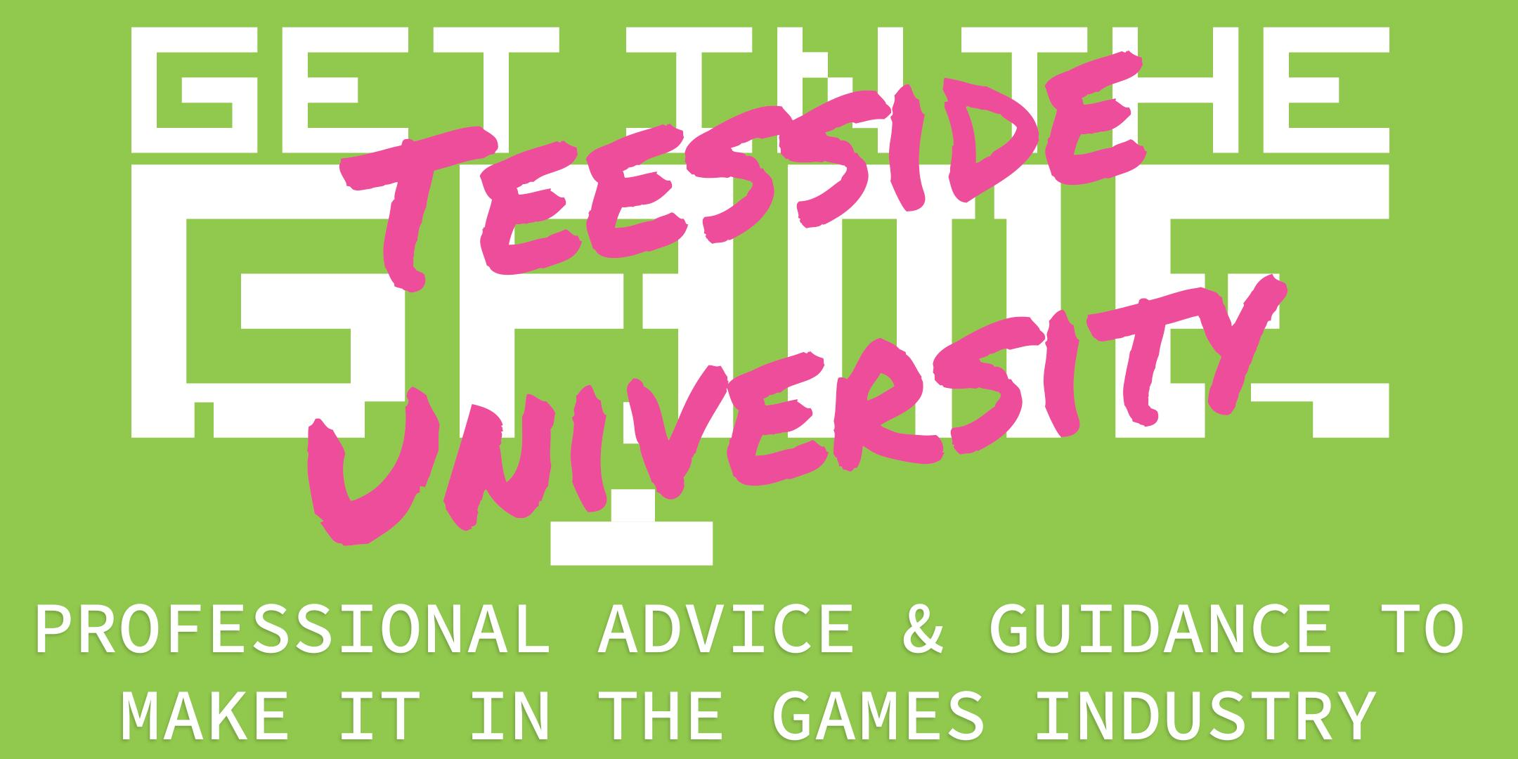 Get In The Game Careers Talks; Teesside University