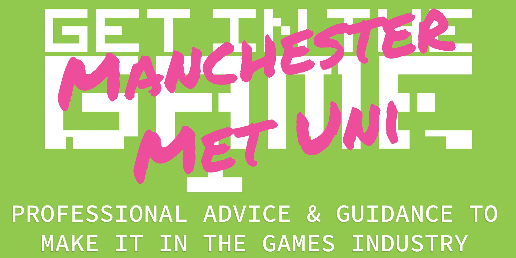 Get In The Game Careers Talks; Manchester Metropolitan University