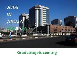 Jobs in Abuja Nigeria