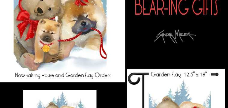 BEAR-ING GIFTS new holiday design flags