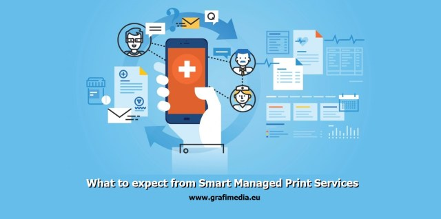 What to expect from Smart Managed Print Services by Grafimedia