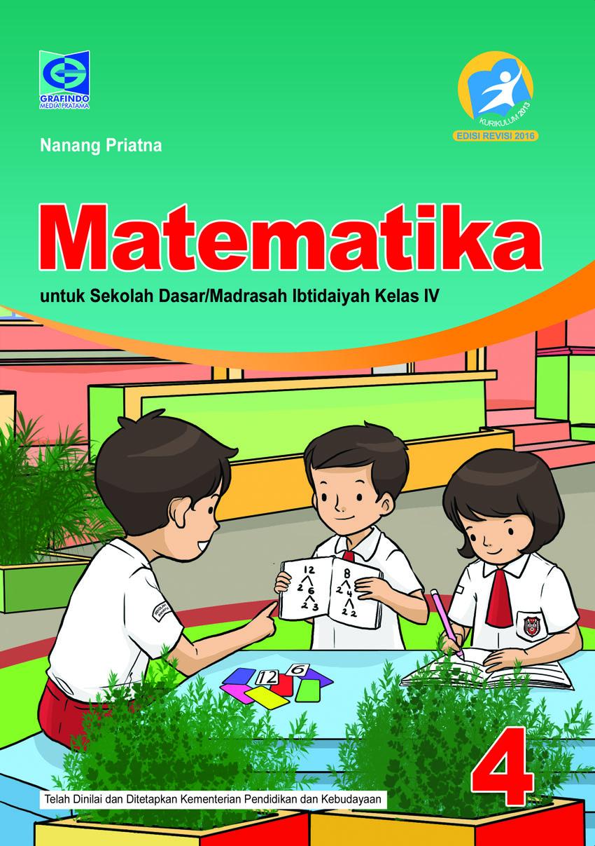Soal dan jawaban uji kompetensi pendidikan kewarganegaraan kelas 9 bab 1 halaman 29 kurikulum 2013. Buku Siswa Aktif Dan Kreatif Belajar Matematika Kelas 4 Grafindo Media Pratama