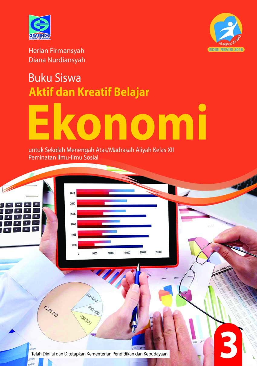 buku siswa ppkn kelas xi edisi revisi 2017. Buku Siswa Aktif Dan Kreatif Belajar Ekonomi Kls Xii Peminatan Ilmu Ilmu Sosial Revisi Grafindo Media Pratama