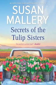 Secrets of the Tulip Sisters - Sudan Mallery