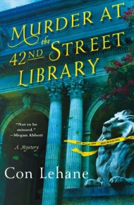Murder at the 42nd Street Library - Con Lehane