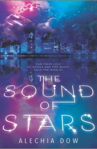 The Sound of Stars  - Alechia Dow