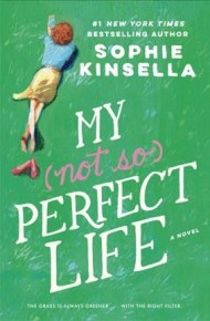 My (not so) Perfect Life - Sophie Kinsella