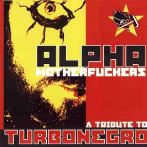 Therapy? Alpha Motherfuckers, tribute to Turbonegro (2000)